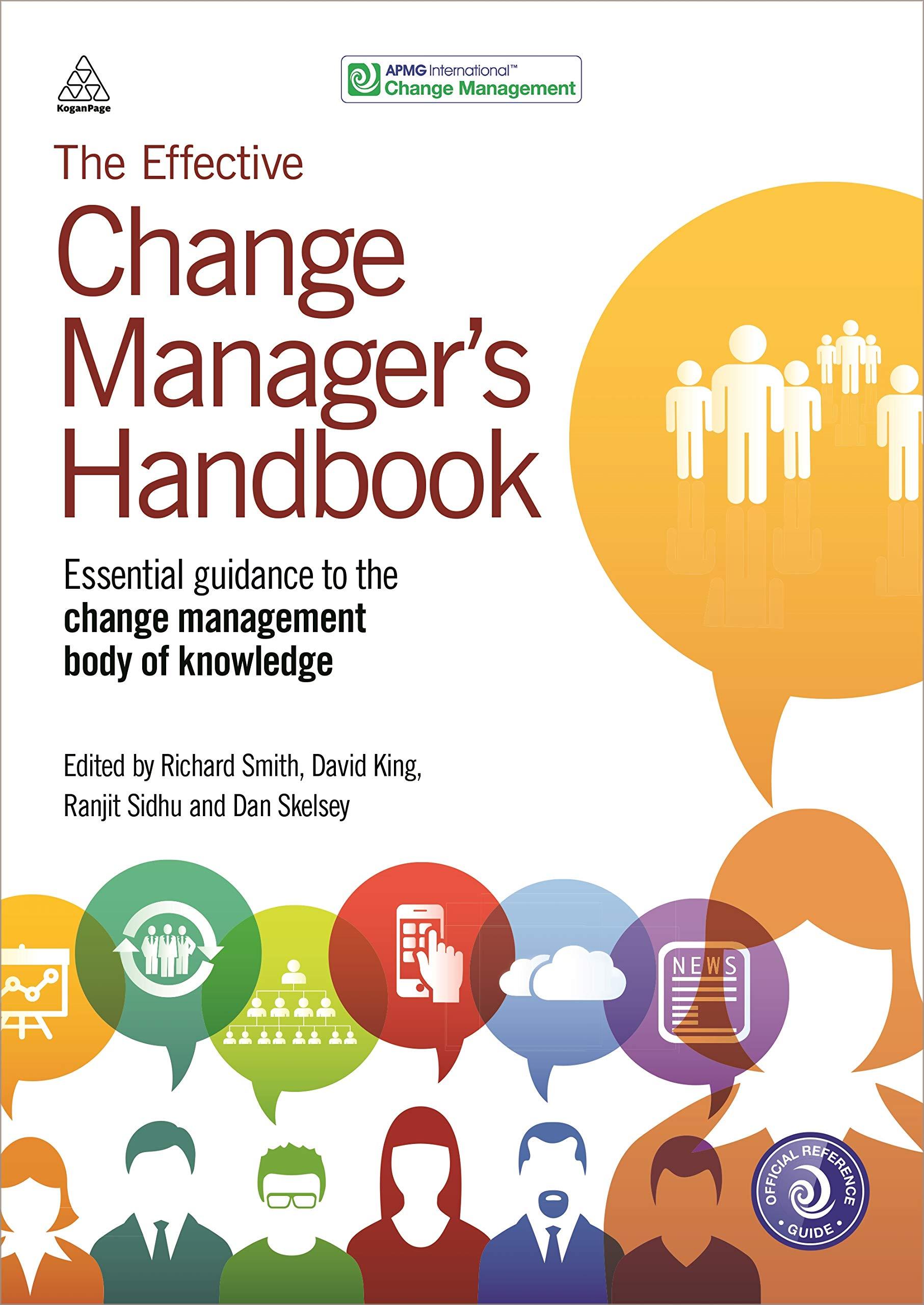 Effective change manager's handbook
